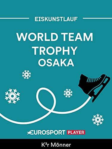 Eiskunstlauf: World Team Trophy in Osaka (JPN)