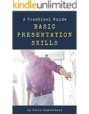 Basic Presentation Skills: A Practical Guide