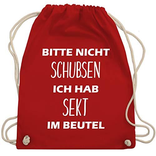 Shirtracer Turnbeutel - Bitte nicht schubsen ich hab Sekt im Beutel - Unisize - Rot - beutel nicht schubsen - WM110 - Turnbeutel und Stoffbeutel aus Baumwolle