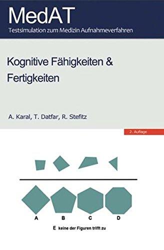 MedAT: Kognitive Fähigkeiten & Fertigkeiten: Testsimulation zum Medizin Aufnahmeverfahren - 2. Auflage