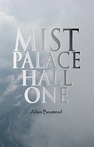 Book: Mist Palace Hall One by Adam Boustead