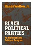Black Political Parties: An Historical and Political Analysis