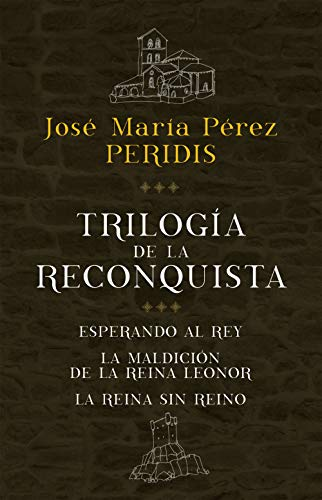 Trilogía de la Reconquista (pack) eBook: Peridis: Amazon.es ...
