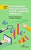 Les techniques et les procédures d'audit comptable et financier: Principes internationaux et pratiques libanaises
