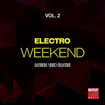 Electro Weekend, Vol. 2 (Electronic Sound Collection)