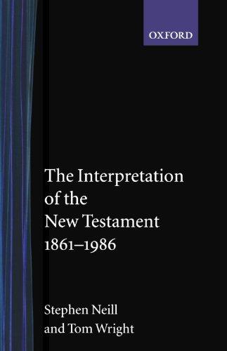 The Interpretation of the New Testament, 1861-1986