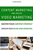 Content marketing and online video marketing: Master your content strategy and develop your online video marketing (eBusiness Books)