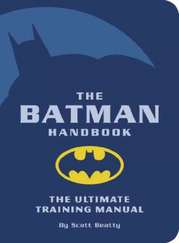 (The Batman Handbook) By Beatty, Scott (Author) Paperback on (02 , 2005)