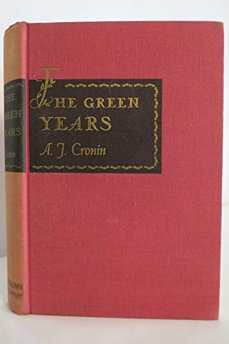 The Green Years - A. J. Cronin - First Edition (November 1944)