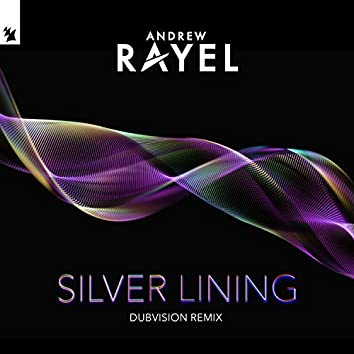 Silver Lining (DubVision Remix)
