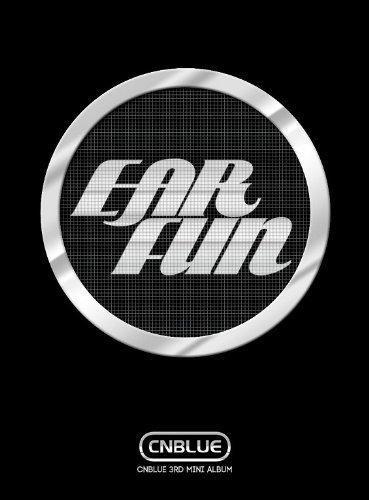 CNBLUE 3rd Mini Album - Ear Fun (CD + DVD) (台湾独占豪華影音限定盤)