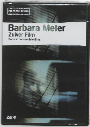 Babara Meter: Zuiver Film ( From the Exterior / Song for Four Hands / Penelope / Sculptures for a Windless Space /
