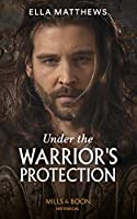 Under The Warrior's Protection (The House of Leofric)