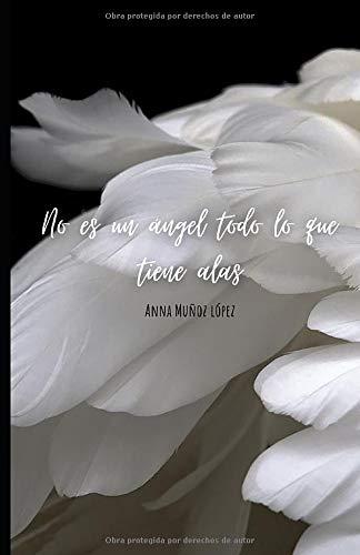 No es un ángel todo lo que tiene alas