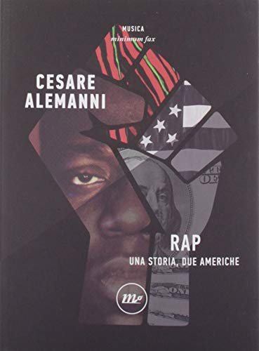 Rap. Una storia, due Americhe (Minimum Fax musica)