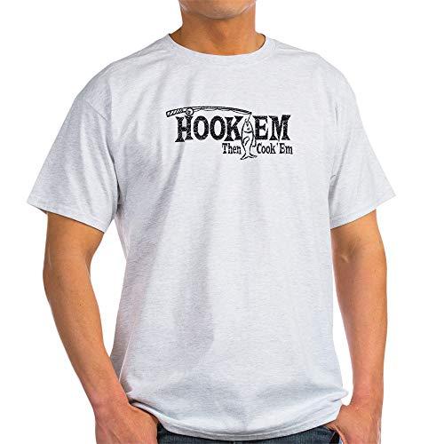 CafePress Hook'em Then Cook 'Em Light T Shirt 100% Cotton T-Shirt Ash Grey