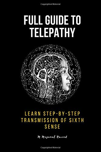 FULL GUIDE TO TELEPATHY: Learn Step-by-step...