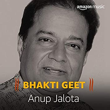 Bhakti Geet - Anup Jalota