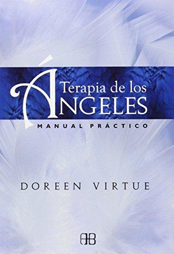 Terapia De Los Ángeles: Manual práctico