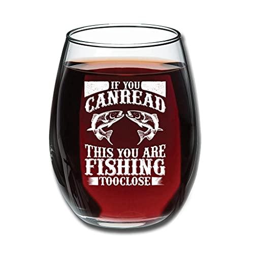 COMBON Shop Good-Touch If You Can Read This You Are Fishing Too Close - Cristalería de vino grabado premium - Personalizar regalos de mamá blanco 350 ml
