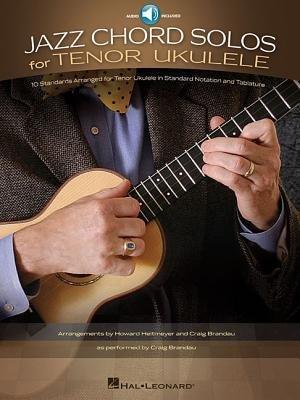 [(Jazz Chord Solos for Tenor Ukulele)] [Author: Hal Leonard Publishing Corporation] published on (May, 2013)