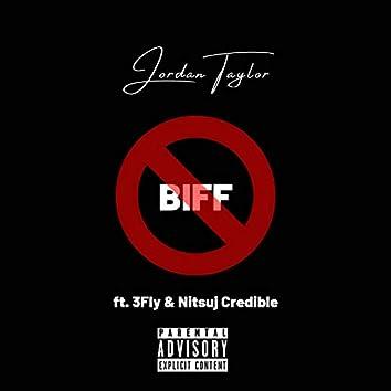 No Biff (feat. Nitsuj Credible & 3fly)