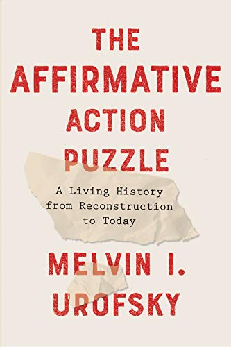 Image of The Affirmative Action Puzzle: A Living History from Reconstruction to Today