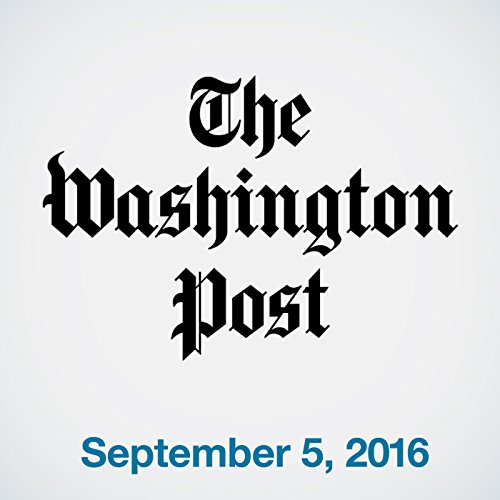 Top Stories Daily from The Washington Post, September 05, 2016 copertina
