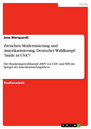 Zwischen Modernisierung und Amerikanisierung: Deutscher Wahlkampf