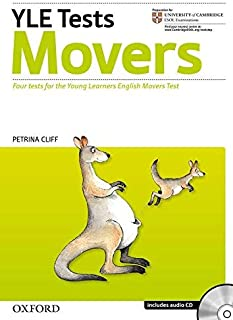 YLE Tests: Movers - Four Tests for the Young Learners English Movers Test by Petrina Cliff (2007-01-18)