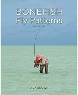 Bonefish Fly Patterns: Tying, Selecting, and Fishing All the Best Bonefish Flies from Today's Best Tiers (Hardback) - Common