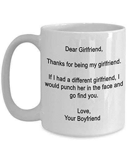 Dear Girlfriend- Thanks for being my girlfriend -15 oz Ceramic mug