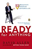Ready for Anything: 52 Productivity Principles for Getting Things Done (English Edition)
