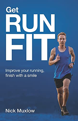 Run Fit: Improve your running, finish with a smile