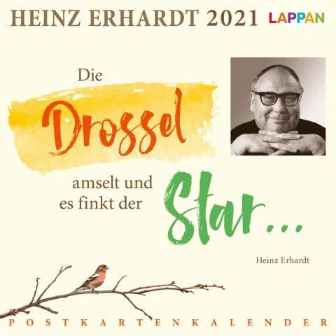 Die Drossel amselt und es finkt der Star - Heinz Erhardt Postkarten-Kalender 2021 - Lappan-Verlag - Tischkalender - Wochenkalender mit Zitaten von Heinz Erhardt - 15,5 cm x 15,5 cm