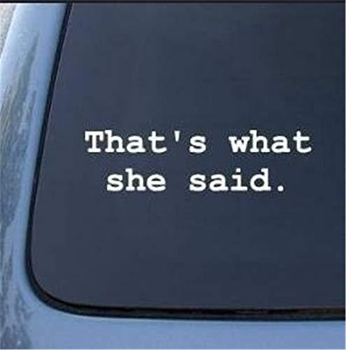 autosticker auto sticker dat is wat ze zei het kantoor raam sticker 22.5X12Cm