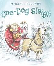 [ One-Dog Sleigh Casanova, Mary ( Author ) ] { Hardcover } 2013