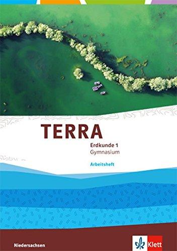 TERRA Erdkunde 1. Ausgabe Niedersachsen Gymnasium: Arbeitsheft Klasse 5/6 (TERRA Erdkunde. Ausgabe für Niedersachsen Gymnasium ab 2015)