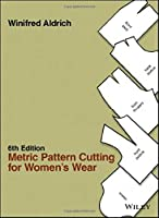 Metric Pattern Cutting for Women's Wear