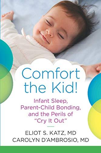 Comfort the Kid!: Infant Sleep, ...