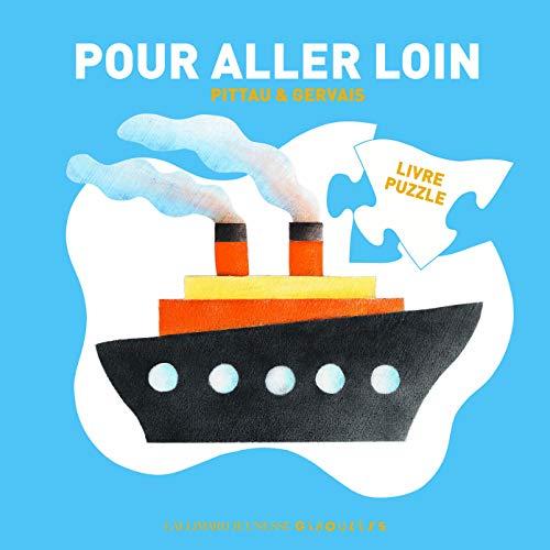 POUR ALLER LOIN - Livre-puzzle - Dès 1 an