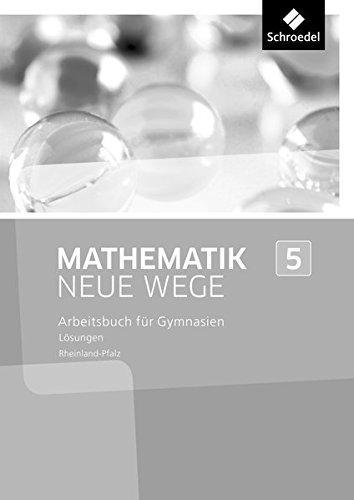 Mathematik Neue Wege SI - Ausgabe 2016 für Rheinland-Pfalz: Lösungen 5