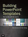 Swinford, E: Building PowerPoint Templates Step by Step