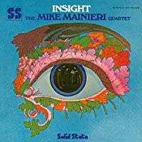 Insight by Mike Mainieri (2011-12-27)