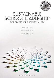 Sustainable School Leadership: Portraits of Individuality