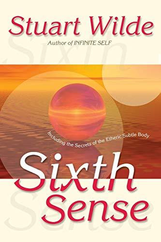 Sixth Sense: Including The Secrets Of The Etheric Sublte Body: Including the Secrets of the Etheric Subtle Body