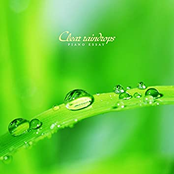 Clear raindrops