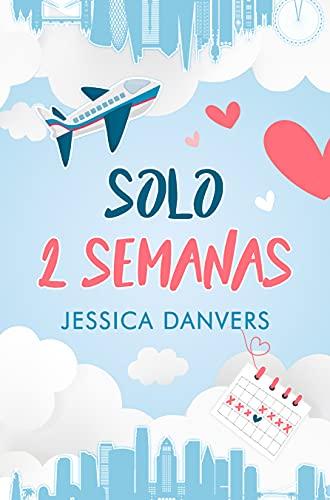 Solo 2 semanas de Jessica Danvers