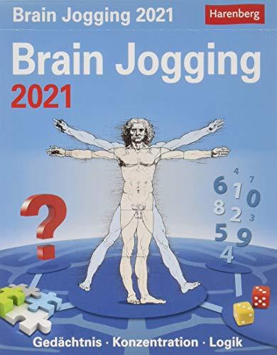 Brain Jogging Kalender 2021: Gedächtnis, Konzentration, Logik