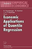 Economic Applications of Quantile Regression (Studies in Empirical Economics)